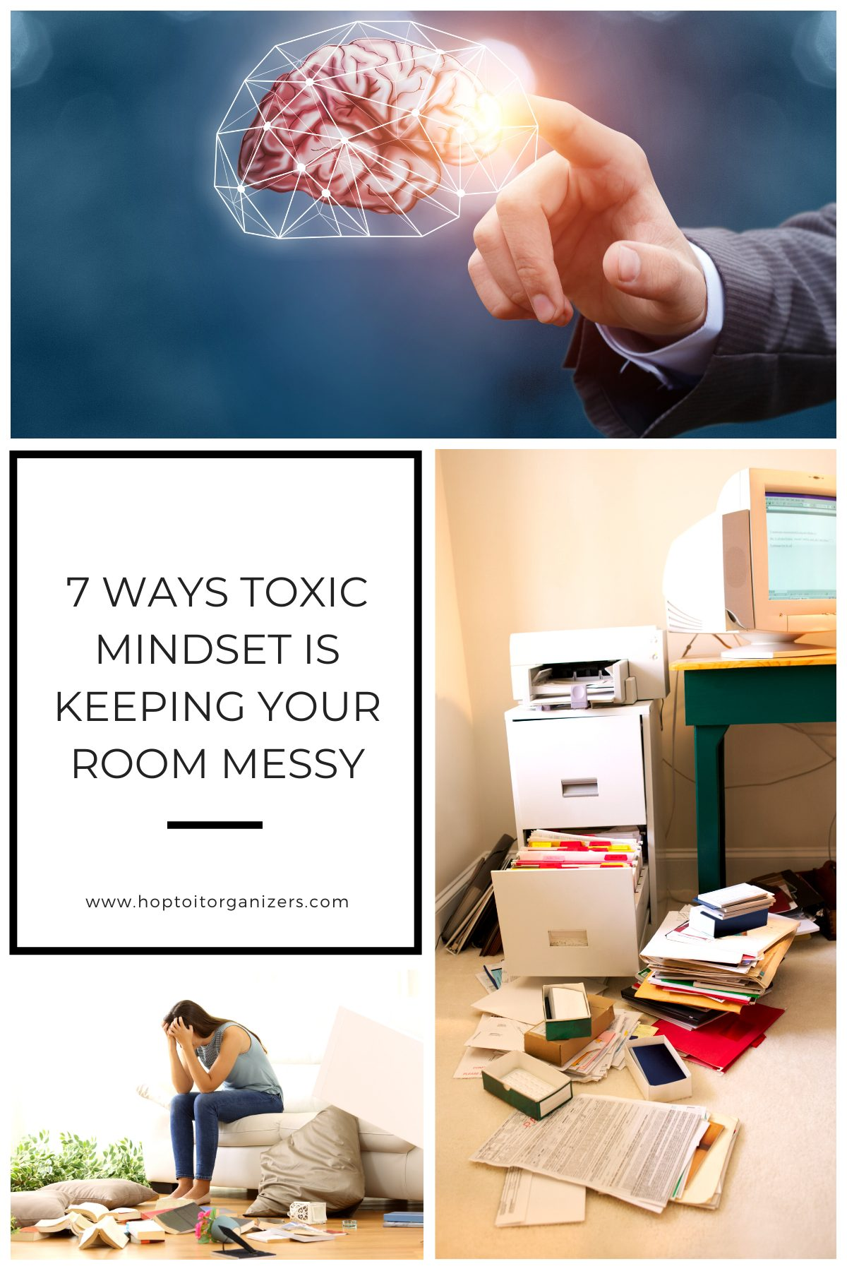 Blog graphic - 7 Ways Toxic Mindset Is Keeping Your Room Messy