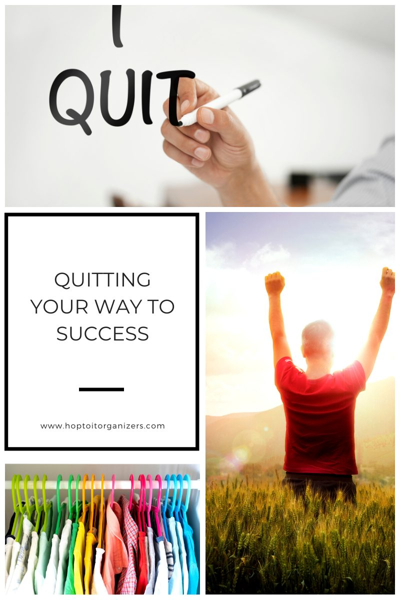 Quitting Your Way To Success